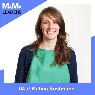 04. Katina Sostmann über den Weg in Führungspositionen mit 5 Kindern cover