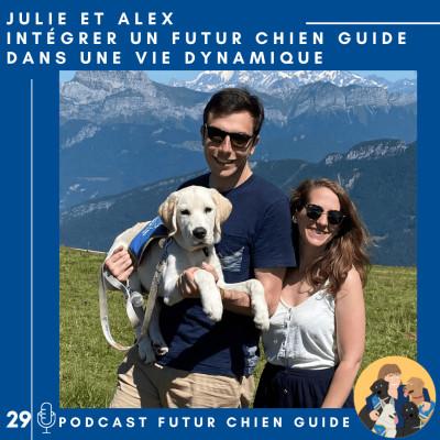 🦮29 - Julie et Alex - Intégrer un futur chien guide dans une vie dynamique cover