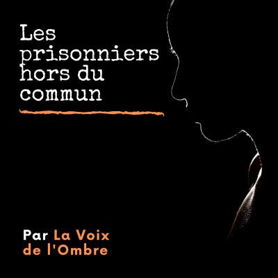 Les prisonniers extraordinaires #2 : Jacques Mesrine, l'ennemi public n°1 cover