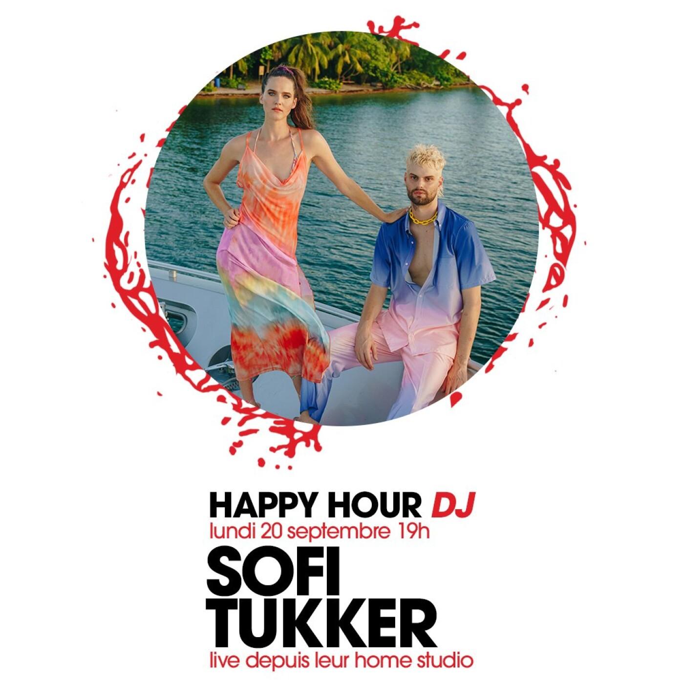 HAPPY HOUR DJ : SOFI TUKKER
