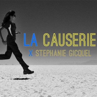 image La Causerie #17 : Stéphanie Gicquel - L'aventure c'est aller chercher de nouvelles expériences.