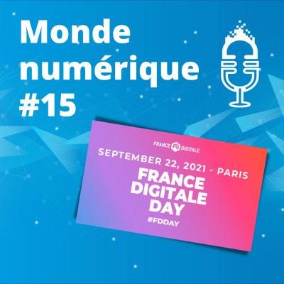 """#15 Spécial """"France Digitale Day"""" : la French Tech en pleine euphorie cover"""