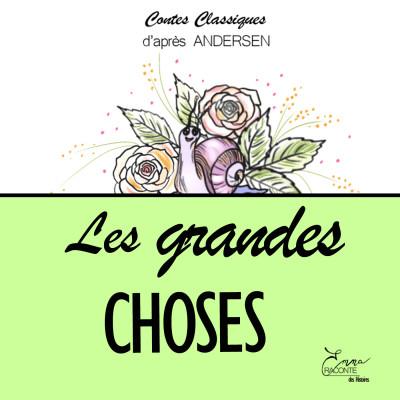 LES GRANDES CHOSES