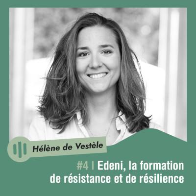 #4   Hélène de Vestèle - Edeni, la formation de résistance et de résilience cover