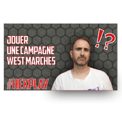 HEXPLAY 🛑 Jouer une Campagne West Marches cover