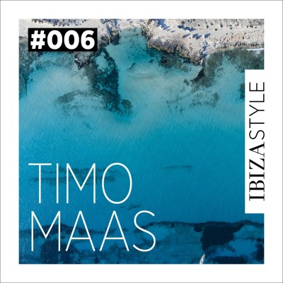 006 - Timo Maas - Ibiza Style Sessions cover