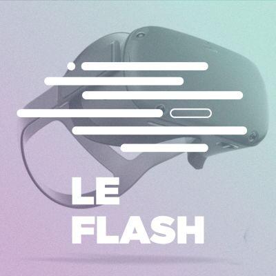 image Flash #19 - L'Oculus Quest est une révolution pour la VR