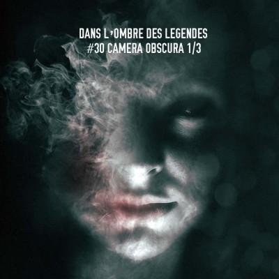 #30 S2E04-Camera obscura 1/3 cover