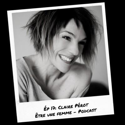 E17: Claire Pérot cover