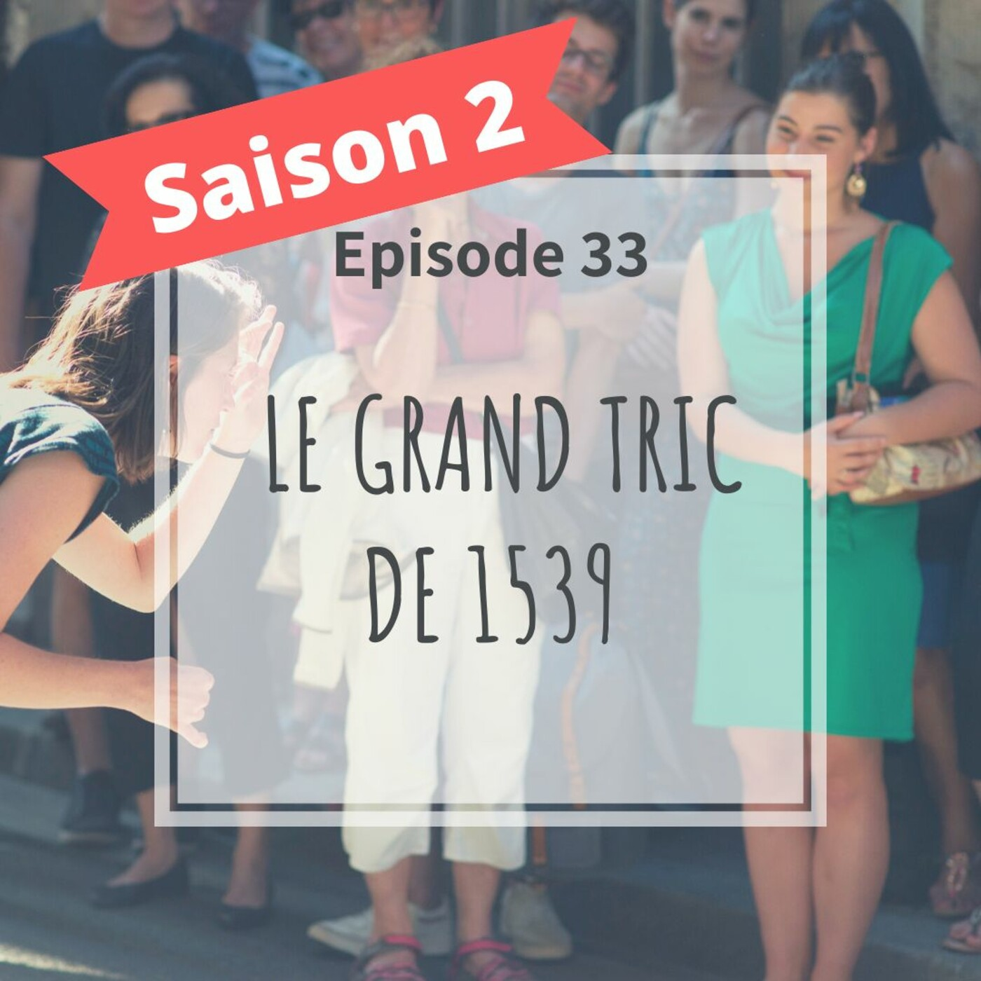 2-33 - Le Grand Tric De 1539