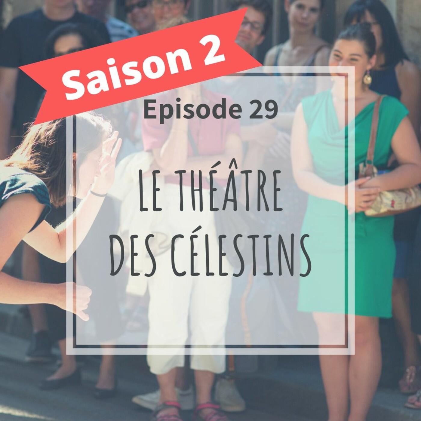 2-29 - Le Théâtre Des Célestin