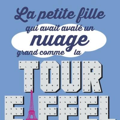 image La petite fille qui avait avalé un nuage grand comme la tour Eiffel | Par Romain Puértolas
