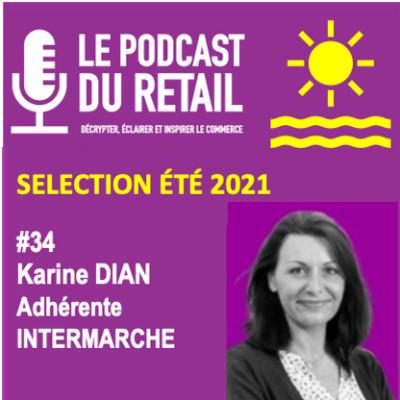 #34 SELECTION ETE KARINE DIAN, adhérente INTERMARCHE cover