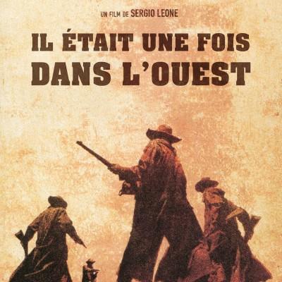 Journée Spéciale Ennio Morricone sur Cinémaradio | Il était une fois dans l'Ouest cover