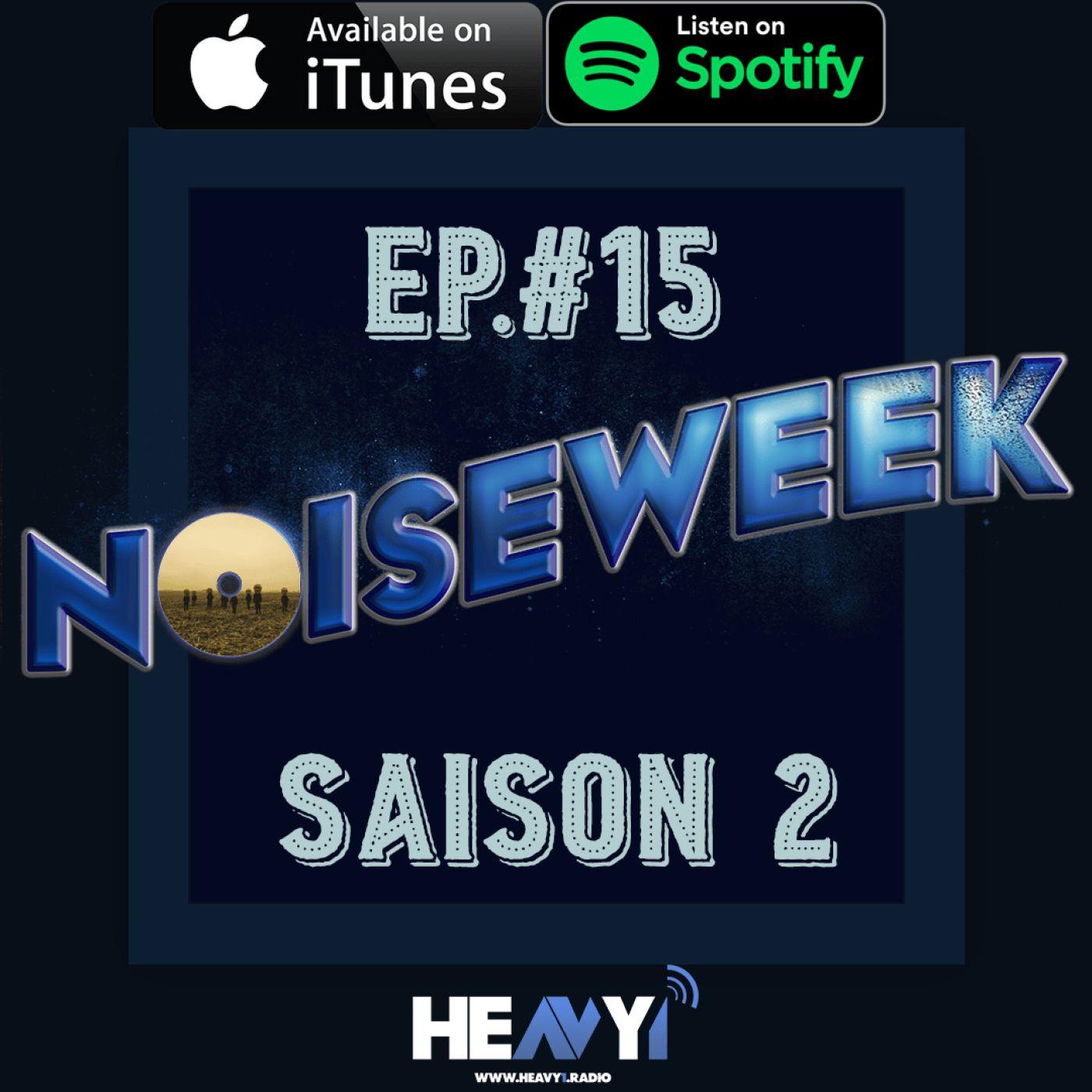 Noiseweek #15 Saison 2