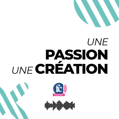 Image of the show Une passion, une création