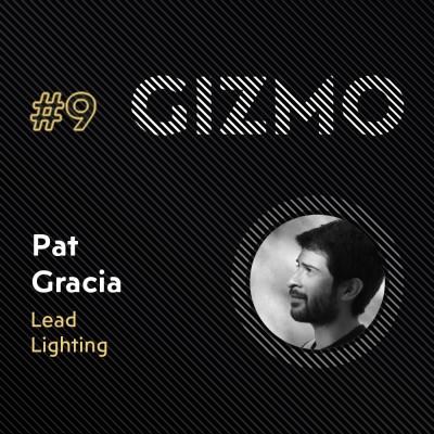 #9 - Pat Gracia - Lead Lighting - Mikros Animation cover