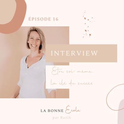 (16) INTERVIEW - être soi, la clé du succès cover