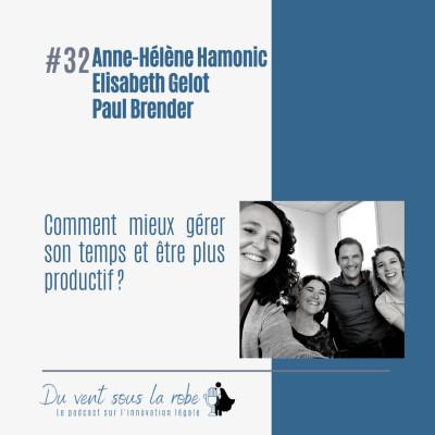 Comment mieux gérer son temps et être plus productif ?  – Anne-Hélène Hamonic, Elisabeth Gelot et Paul Brender cover