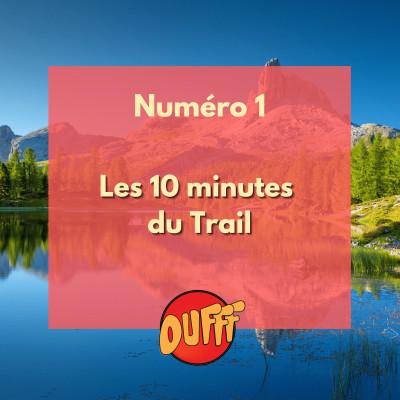 Les 10 minutes du Trail #1 cover