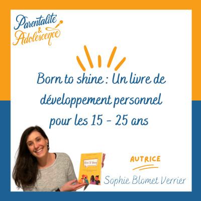 62. Born to shine : Un livre de développement personnel pour les 15 - 25 ans cover