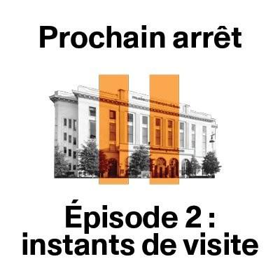 Episode 2 : instants de visite cover