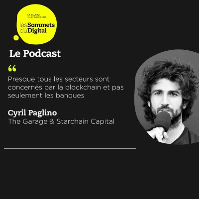 Cover' show Cyril Paglino - Blockchain et cryptomonnaie, porte ouverte à plus de liberté