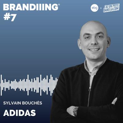 #7 - ADIDAS avec Sylvain Bouchès cover