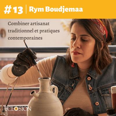 E#13 Combiner artisanat traditionnel et pratiques contemporaines, avec Rym Boudjemaa cover