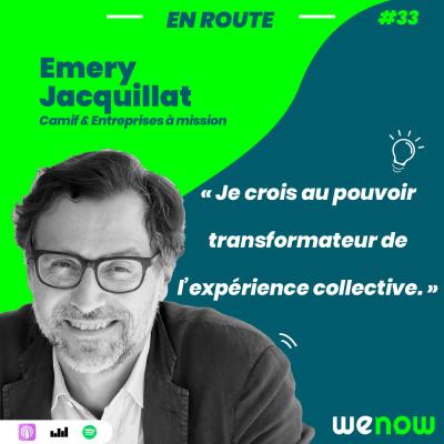 « Je crois au pouvoir transformateur de l'expérience collective » avec Emery Jacquillat cover