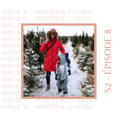S2E8 - Amélie (Canada) : Celle qui n'a pas l'intention de rentrer (de si tôt) cover