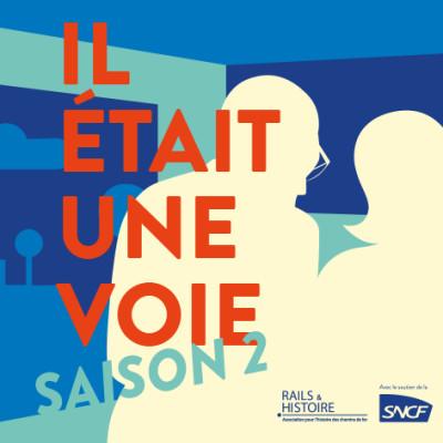 Image of the show Il était une voie