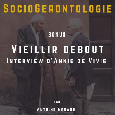 Interview Vieillir Debout - Version longue cover