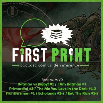 Du Batman, Eat the Rich, Echolands, Frontiersman, Primordial... on lit quels comics VO en ce moment ?  [Back Issues] cover