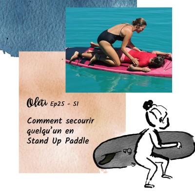 Ep 25 - Comment secourir quelqu'un en Stan Up Paddle cover