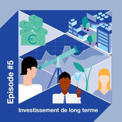 L'investissement de long terme, moteur de la relance cover
