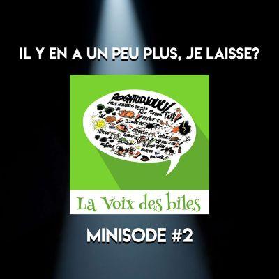 image Minisode n°2: La Voix des Biles - Il y en a un peu plus, je laisse?