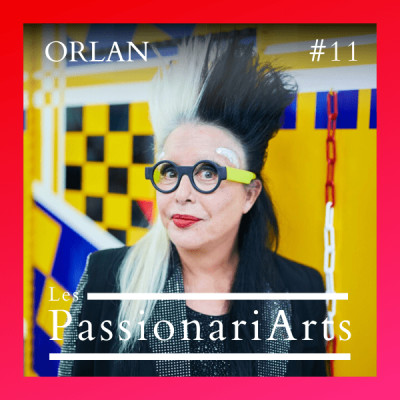 #11 ORLAN, plasticienne transmédia - Une vie ne suffit pas cover