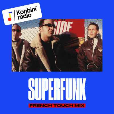 La French Touch, c'était il y'a 20 ans par Superfunk cover