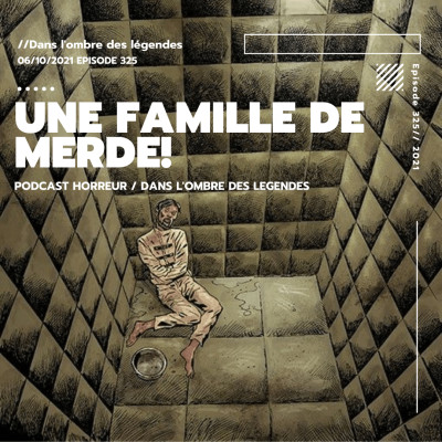 Dans l'ombre des légendes-325 Une famille de merde... cover
