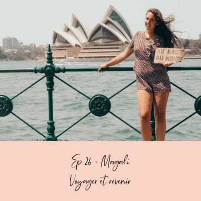 EP 26 - MAGALI - S'EXPATRIER ET PRÉPARER SON RETOUR cover