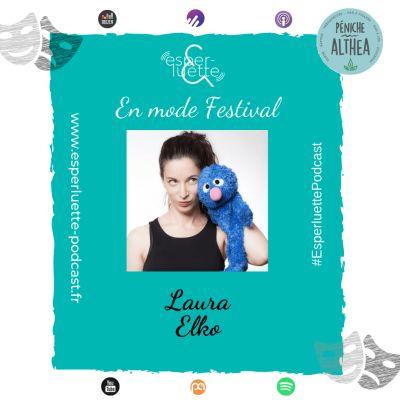 """image """"En mode Festival"""" - Laura Elko - Enfin vieille !"""
