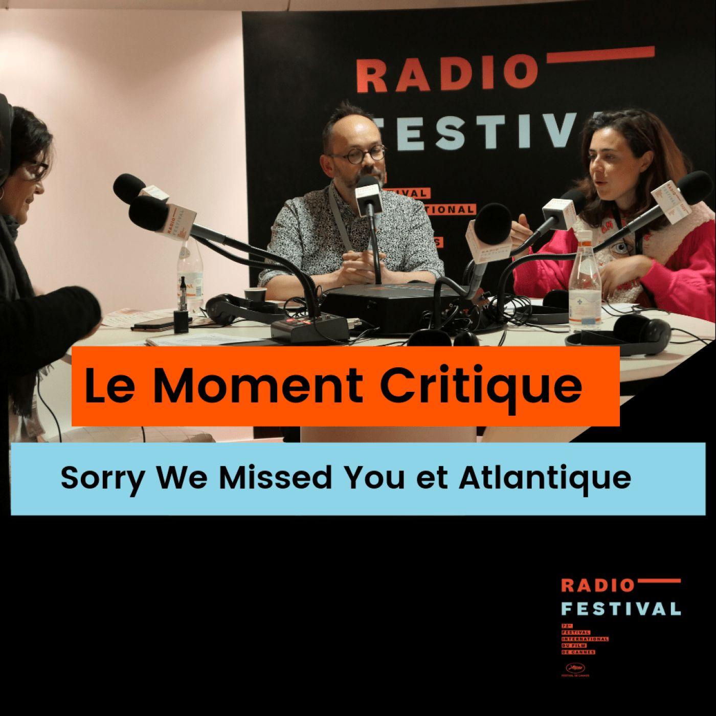 Sorry We Missed You et Atlantique - 17 mai 2019