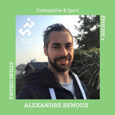 Physio Skills-EPISODE 2-Ostéopathie et sport cover