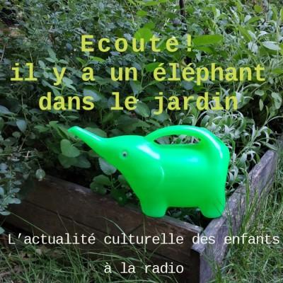 Ecoute ! Il y a un éléphant dans le jardin cover