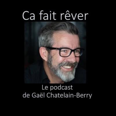 """Image of the show """"Ca fait rêver..."""" par Gaël Chatelain"""