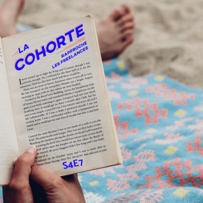 La Cohorte/ S4E7/ Sélection de livres pour devenir une-un meilleur-e freelance cover