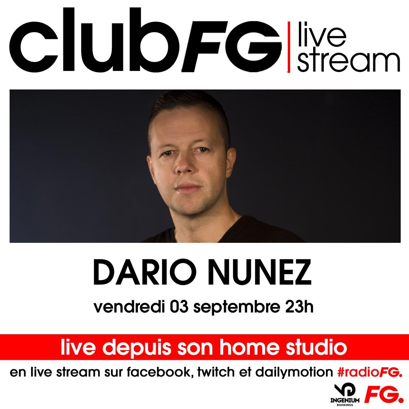 CLUB FG LIVE STREAM : DARIO NUNEZ