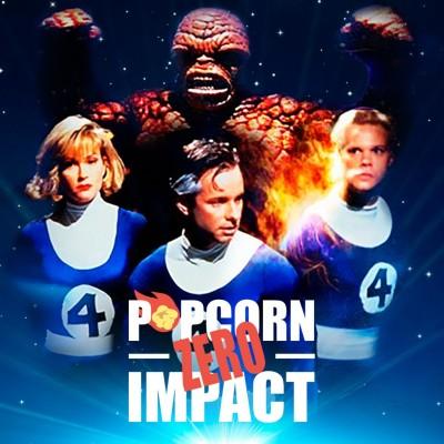 #088 - Les 4 Fantastiques, celui avant les autres - Popcorn Zero Impact cover