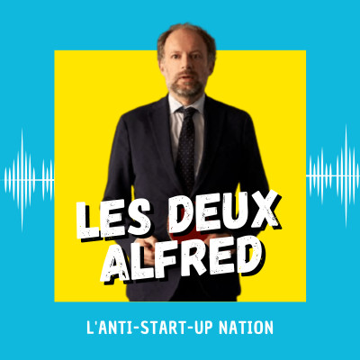 Les Deux Alfred : l'anti-start-up nation cover